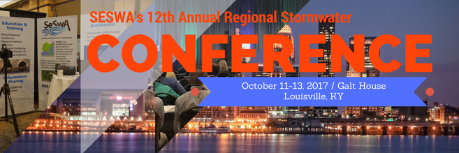 12th Annual Regional Stormwater Conference - October 11-13, 2017 - Louisville, KY